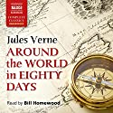 Around the World in Eighty Days Audiobook by Jules Verne Narrated by Bill Homewood