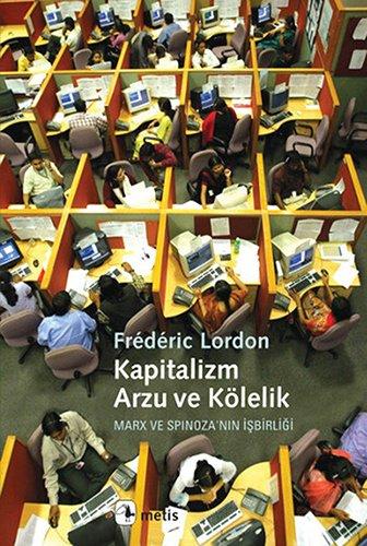 Kapitalizm, Arzu ve Kolelik pdf