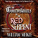 The Concordances of the Red Serpent Audiobook by William Meikle Narrated by Chris Barnes