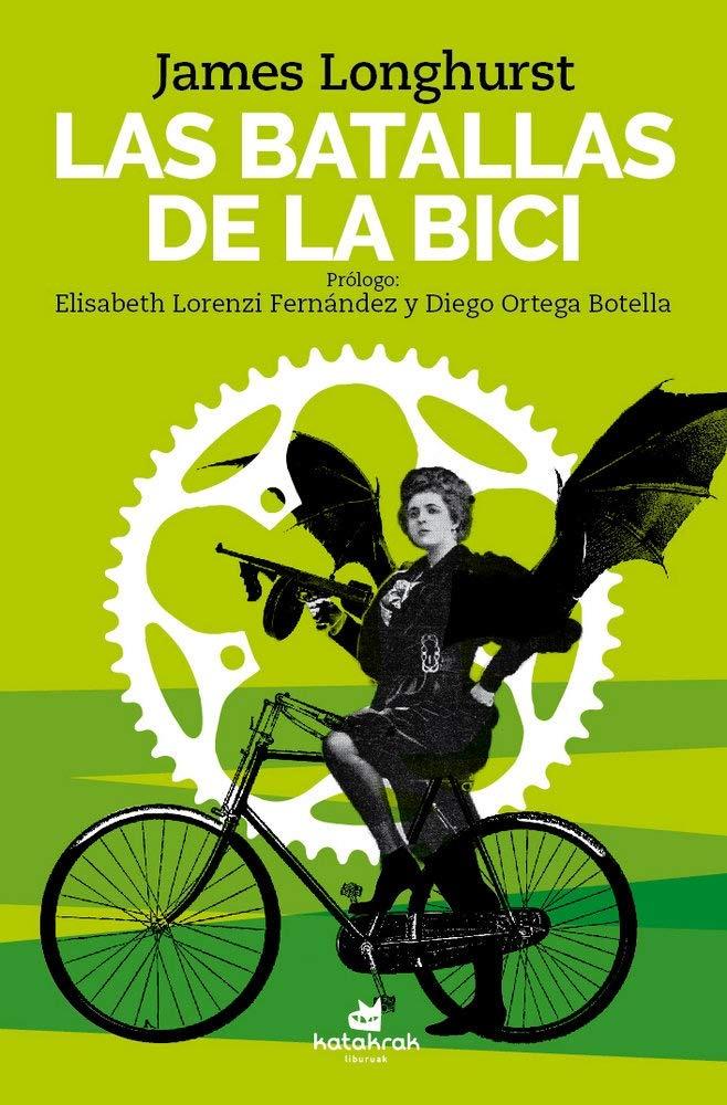 Las batallas de la bici: Amazon.es: Longhurst, James, Carasusán ...