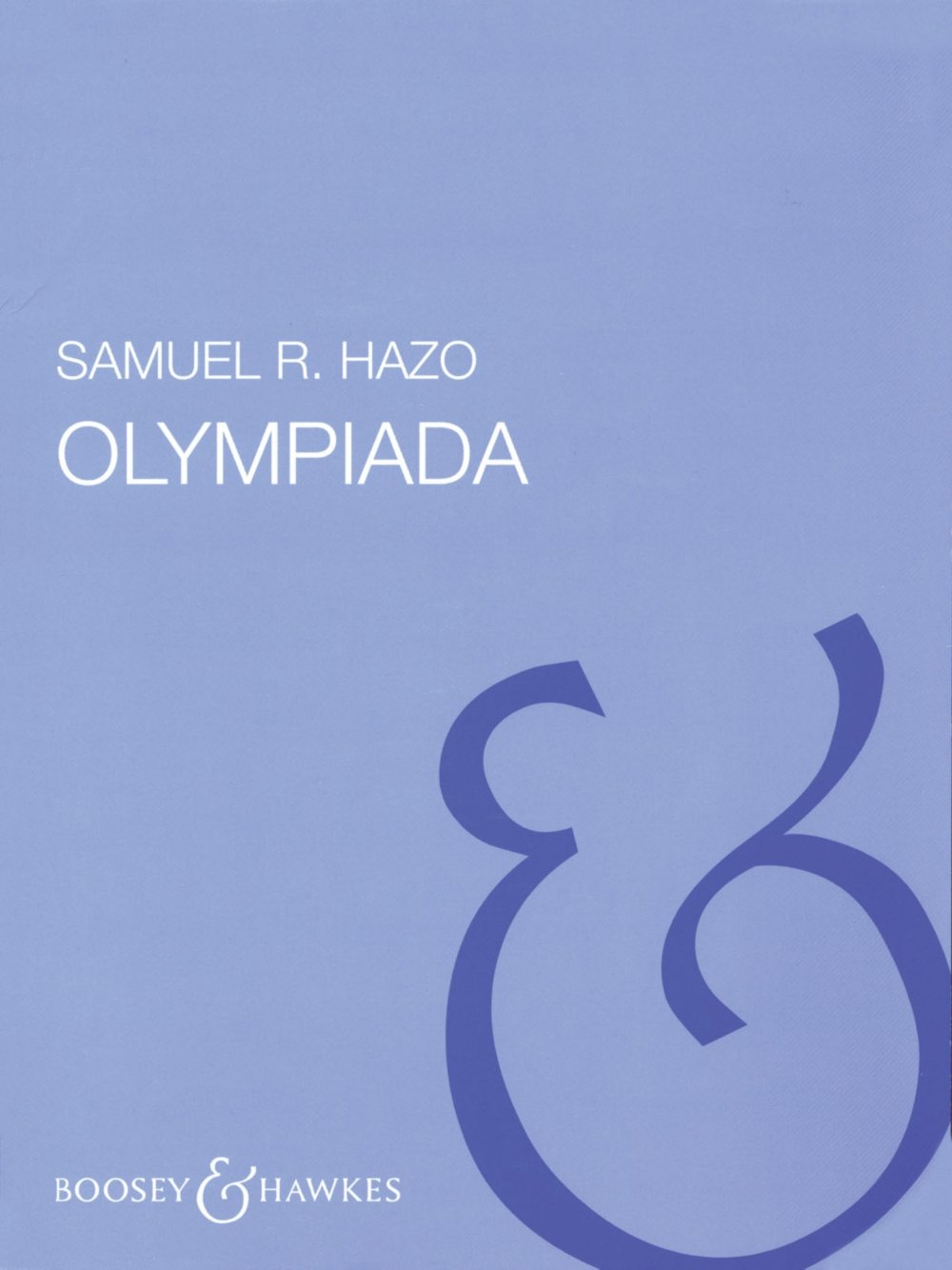 Read Online Boosey and Hawkes Olympiada (Full Score) Concert Band Composed by Samuel R. Hazo ebook