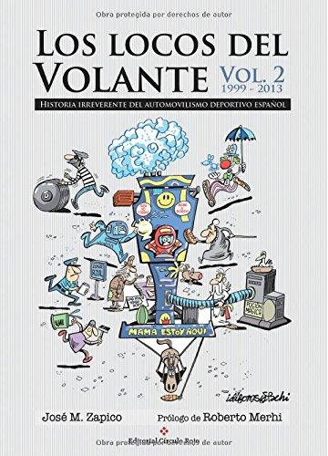 Los locos del volante. Volumen II