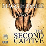 The Second Captive | Maggie James