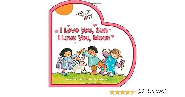 Amazon.com: I Love You, Sun I Love You, Moon (9780448448008 ...
