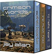 Crimson Worlds Collection II: 3 Complete Crimson Worlds Novels