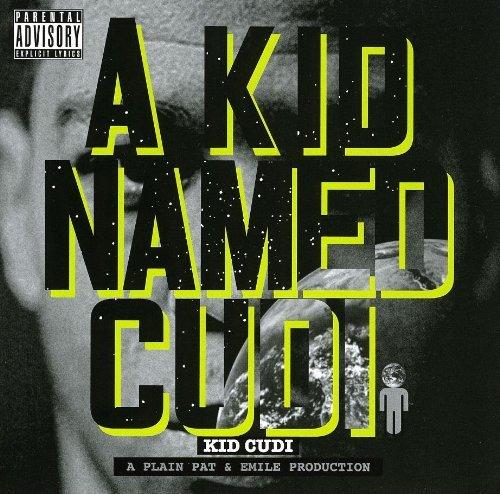 A Kid Named Cudi by Kid Cudi (2009-09-11) (Named A Cudi Kid)