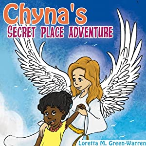 Chyna's Secret Place Adventure Audiobook