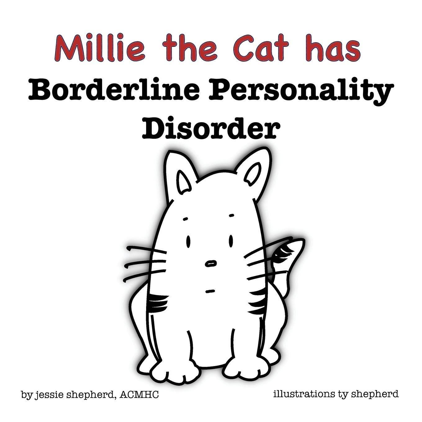 Mille the Cat has Borderline Personality Disorder (What