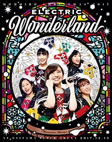 ももいろクリスマス2017~完全無欠のElectric Wonderland~LIVE