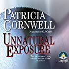 Unnatural Exposure: Dr Kay Scarpetta, Book 8 Hörbuch von Patricia Cornwell Gesprochen von: C. J. Critt