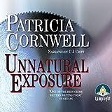 Unnatural Exposure: Dr Kay Scarpetta, Book 8