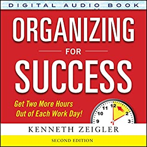 Organizing for Success Audiobook