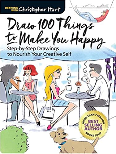 Draw 100 Things To Make You Happy Step By Step Drawings To Nourish