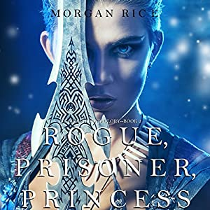 Rogue, Prisoner, Princess Audiobook