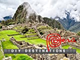 DIY Destinations - Peru