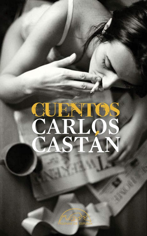 Cuentos completos, de Carlos Castán - Libros para regalar el Día del Libro
