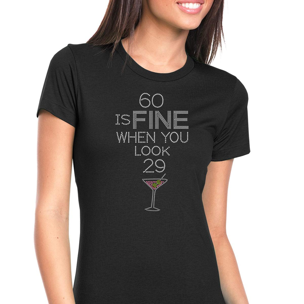 Rhinestone Wear Womens T-Shirt Bling Black Tee 60 is Fine When You Look 29 Crew Neck X-Large