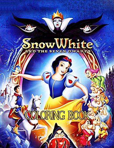Snow White Coloring Book: Coloring Book for Kids and Adults with Fun, Easy, and Relaxing Coloring Pages (Coloring Books for Adults and Kids 2-4 4-8 (Snow White Coloring Book)