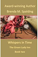 Whispers In Time (The Green Lady Inn Book 2) Kindle Edition