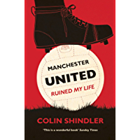 Manchester United Ruined My Life