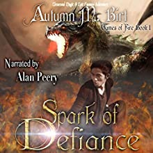 Spark of Defiance: Games of Fire, Book 1 Audiobook by Autumn M. Birt Narrated by Alan Peery