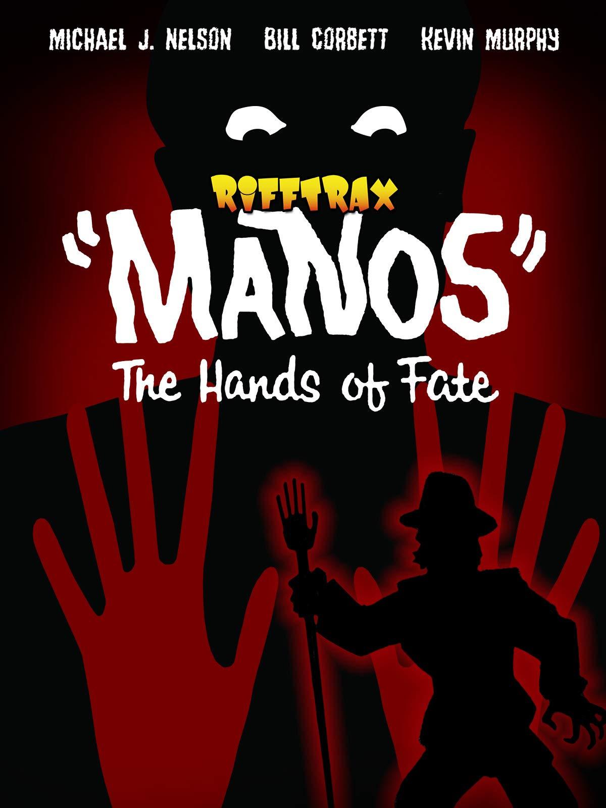 "RiffTrax: ""MANOS"" The Hands of Fate"