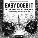 Easy does it: Cro, die Maske und der ganze Rest | Sebastian Andrej Schweizer,Psaiko.Dino