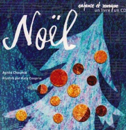 Noel Enfance Et Musique Livre Et Cd French Edition Agnes