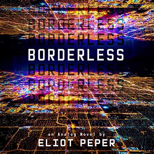 Borderless: An Analog Novel, Book 2