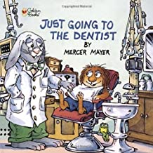 Just Going to the Dentist (Little Critter) (Golden Look-Look Books) by Mayer Mercer (2001-03-01) Paperback