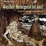Welcher Naturgeist Ist Das?, Ruth Fuchs, 1492914010
