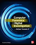Computer Forensics and Digital Investigation with EnCase Forensic v7