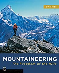 """The definitive guide to mountains and climbing . . .""―Conrad AnkerFor nearly 60 years it's been revered as the ""bible"" of mountaineering–and now it's even better than everThe best-selling instructional text for new and intermediate climbers..."