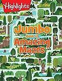 Jumbo Book of Amazing Mazes (Highlights Jumbo Books & Pads)