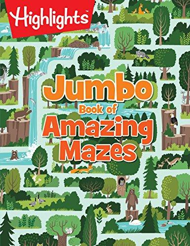 Jumbo Book of Amazing Mazes (HighlightsTM  Jumbo Books & -