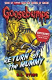 Return of the Mummy (Goosebumps (Paperback Unnumbered))