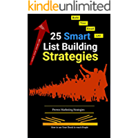 List building: 25 strategies to grow your email list Quickly
