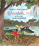 Alligator Sue, Sharon Arms Doucet, 0374302189