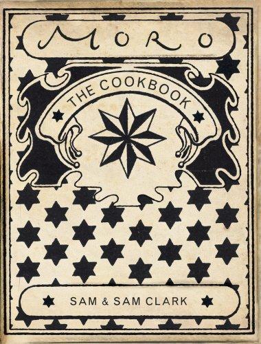 Moro: The Cookbook by Samuel Clark, Samantha Clark