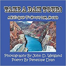 Hoover Dam Tours >> Take A Dam Tour A Kid S Guide To Hoover Dam Nevada