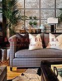 Barclay Butera's Getaways and Retreats, Barclay Butera, 1423633008