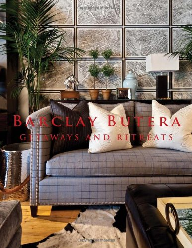 Barclay Butera Getaways and Retreats