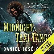 Midnight Taxi Tango: Bone Street Rumba, Book 2   Daniel José Older