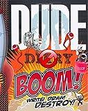 Dude Diary Boom! - Boys Ages 8+ - Fun Illustrated Activity Diary - Lock & Keys
