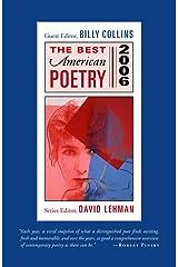 The Best American Poetry 2006: Series Editor David Lehman Kindle Edition