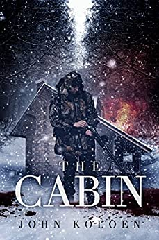 The Cabin: An Off the Grid Suspense Thriller by [Koloen, John]