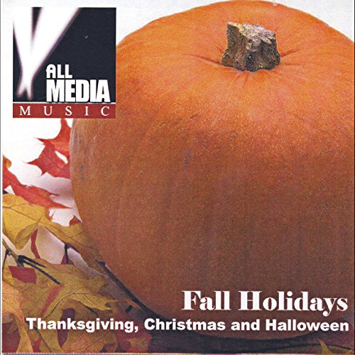 Fall Holidays: Original Thanksgiving, Christmas & Halloween (Halloween Michael Theme Song)
