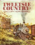 Front cover for the book Tweetsie Country: The East Tennessee and Western North Carolina Railroad by Mallory Hope Ferrell