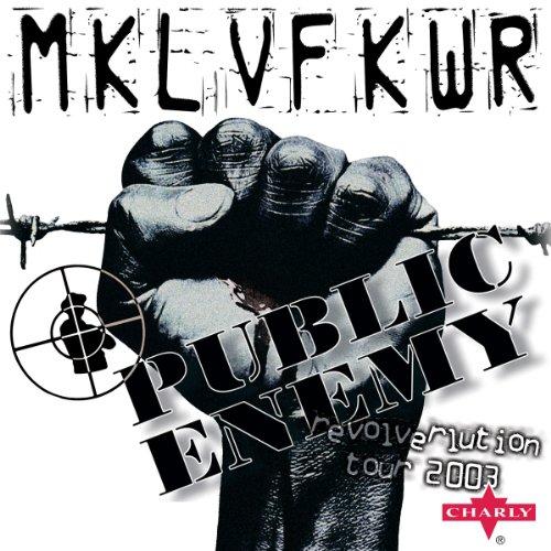Public Enemy: The Revolverluti...