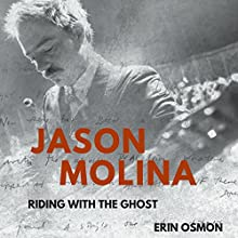 Jason Molina: Riding with the Ghost Audiobook by Erin Osmon Narrated by Doug Greene
